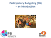 Participatory Budgeting an Introduction